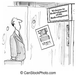 Redevelopment - Cartoon about a redevelopment of the...