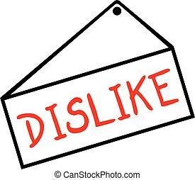 dislike message - Creative design of dislike message