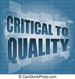 critical to quality word on business digital screen vector illustration