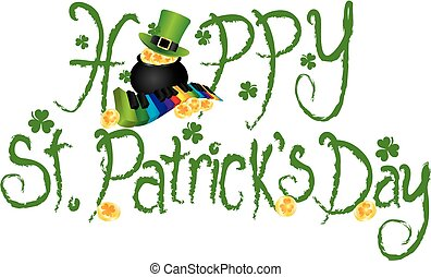 Happy St Patricks Day Pot of Gold Grunge Text - Happy St...