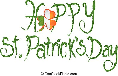 Happy St Patricks Day Shamrock Grunge Text - Happy St...