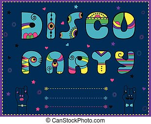 Inscription Disco Party. Funny blue Letters with bright...