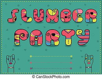 Inscription Slumber Party. Funny pink Letters with bright...