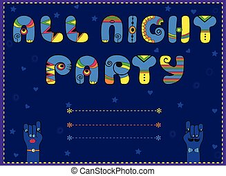 Inscription All Night Party. Funny blue Letters with bright...