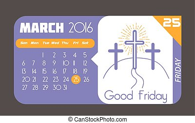 25 March Good Friday - Calendar for each day on March 25....