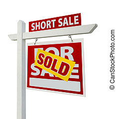 Sold Short Sale Real Estate Sign Isolated - Right