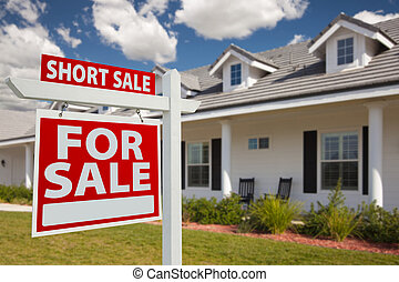 Short Sale Real Estate Sign and House - Left - Short Sale...