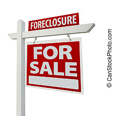 Foreclosure Real Estate Sign Isolated - Right - Foreclosure...