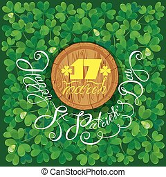 Holiday card with calligraphic words Happy St. Patrick`s...