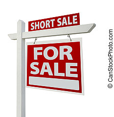Short Sale Real Estate Sign Isolated - Right - Short Sale...