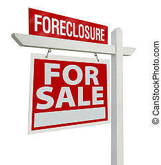 Foreclosure Real Estate Sign Isolated - Left - Foreclosure...