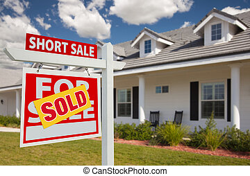 Sold Short Sale Real Estate Sign and House - Left - Sold...