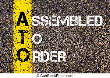 Business Acronym ATO Assembled To Order