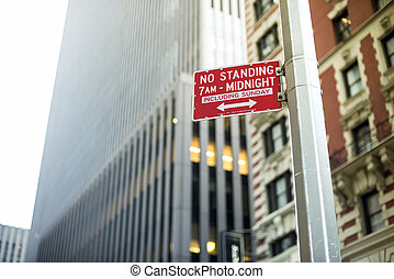 No standing sign in New York City, USA