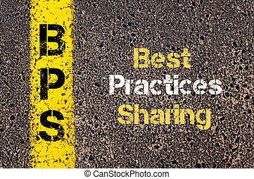 Business Acronym BPS Best Practices Sharing - Concept image...