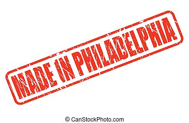 MADE IN PHILADELPHIA RED STAMP TEXT ON WHITE