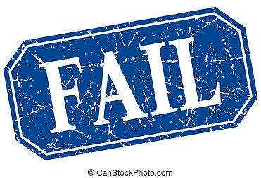 fail blue square vintage grunge isolated sign
