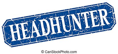 headhunter blue square vintage grunge isolated sign