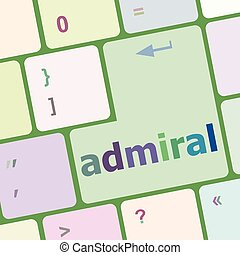 computer keyboard pc with admiral text vector illustration