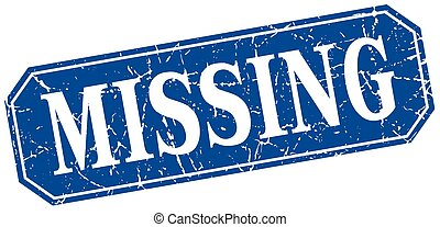 missing blue square vintage grunge isolated sign