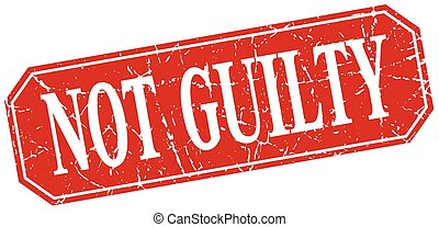 not guilty red square vintage grunge isolated sign