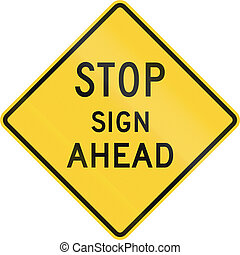 United States non-MUTCD-compliant road sign - Stop ahead