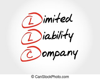 LLC - Limited Liability Company, acronym business concept