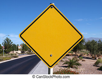 Blank Desert Road Sign - Blank caution sign in a affluent...