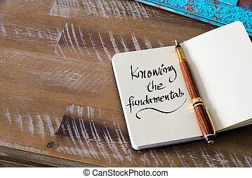 Handwritten text KNOWING THE FUNDAMENTALS - Retro effect and...