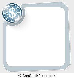 Blue circle with dollar symbol and frame for your text