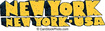 New York Text - Heavy cartoon text of the name of the city...