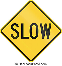 Road sign in the United States warning drivers to proceed...