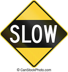 An older version of the road sign in the United States...