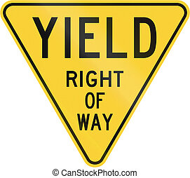 Old version of the Yield Sign in the United States
