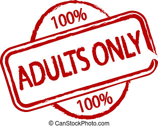 Adults Only - An illustrated stamp that says Adults only All...