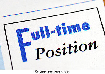 Full time position sign from an employment newsletter