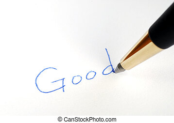 Write the word Good with a pen