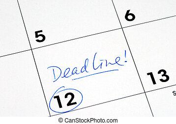 Mark the deadline on the business calendar