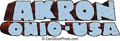 Akron Text - Heavy cartoon text of the name of the city of...