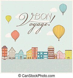 Hot air balloons flying over retro houses. Old town travel theme illustration. Bon Voyage banner. Vector