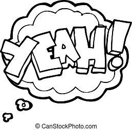 yeah thought bubble cartoon shout - yeah freehand drawn...