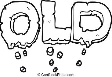 black and white cartoon word old - freehand drawn black and...