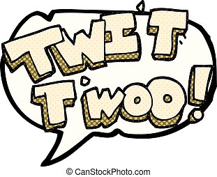 comic book speech bubble cartoon twit two owl call text