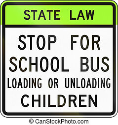 Road sign used in the US state of Virginia - Stop for school...