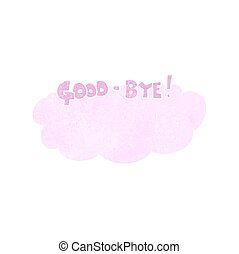 retro cartoon goodbye sign - freehand retro cartoon goodbye...