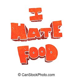 retro cartoon i hate food symbol - freehand retro cartoon i...