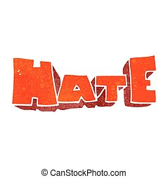 retro cartoon word Hate - freehand retro cartoon word Hate