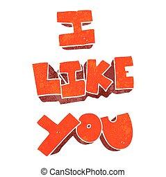 I like you retro cartoon symbol