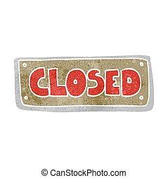 retro cartoon closed shop sign - freehand retro cartoon...