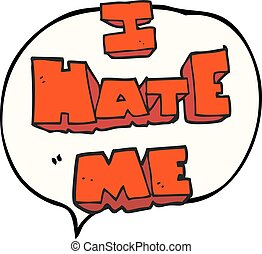 I hate me speech bubble cartoon symbol - I hate me freehand...